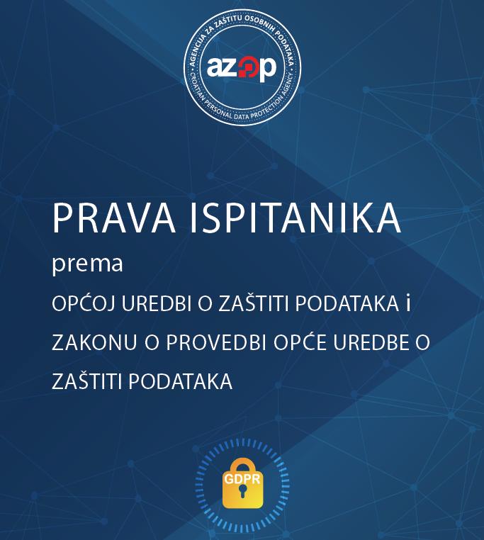Prava ispitanika prema općoj uredni o zaštiti podataka i zakonu o provedbi opće uredbe o zaštiti podataka